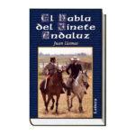 El habla del jinete andaluz