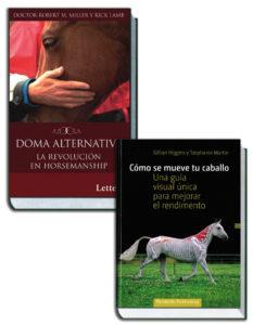 Cómo se mueve tu caballo + Doma Alternativa. La Revolución en Horsemanship