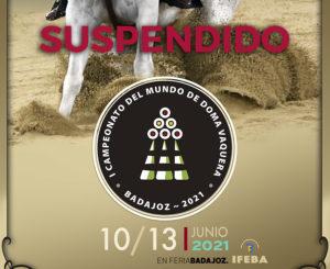 Lee más sobre el artículo Suspendidos los Campeonatos del Mundo y de España de Doma Vaquera