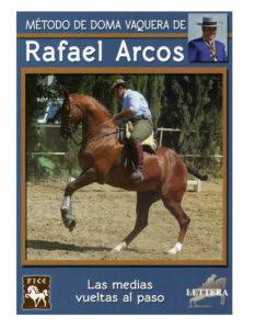 Método de doma vaquera Rafael Arcos